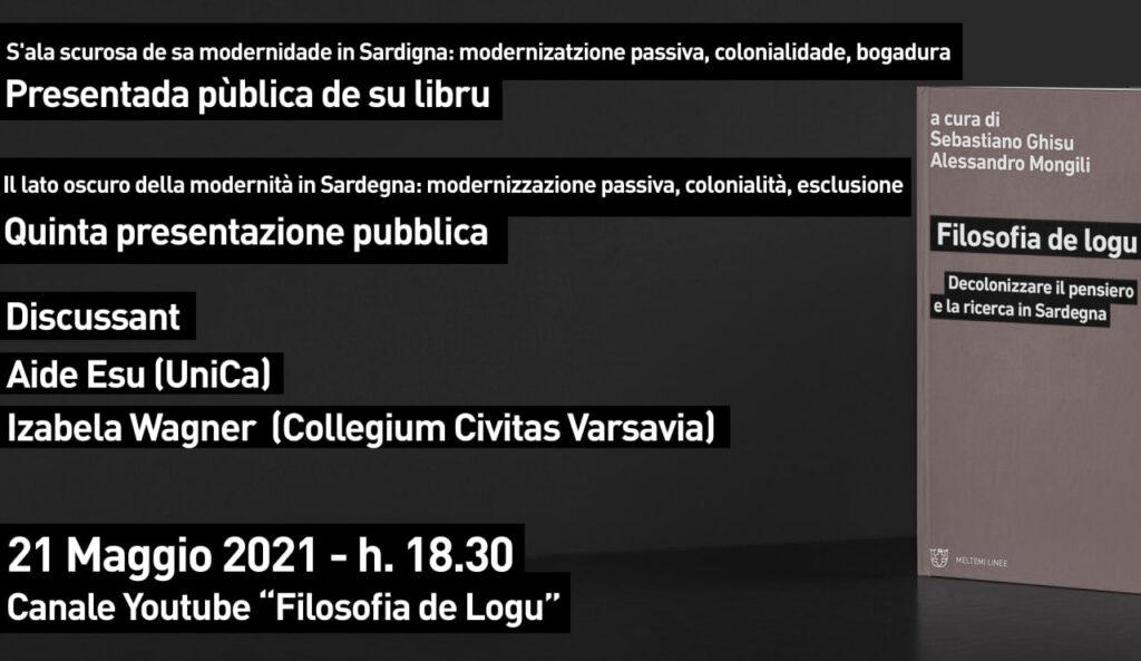 Il lato oscuro della modernità in Sardegna: modernizzazione passiva, colonialità, esclusione. Quinta presentazione pubblica